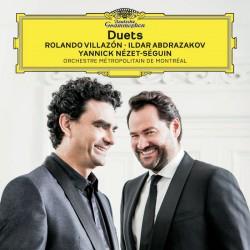 Duets - Rolando Villazon, Ildar Abdrazakov,Yannick Nezet-Seguin