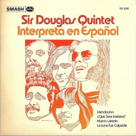 Sir Douglas Quintet  – Interpreta En Español