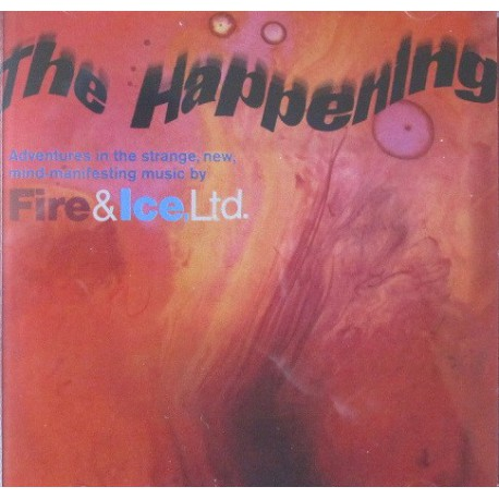 Fire And Ice, Ltd. – The Happening