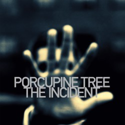 Porcupine Tree ‎– The Incident