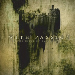 With Passion ‎– In The Midst Of Bloodied Soil