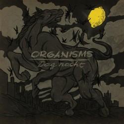 Organisms – Dag nacht