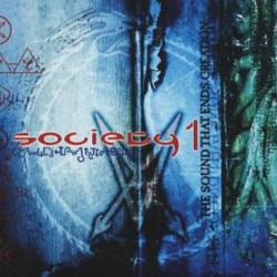 Society 1 ‎– The Sound That Ends Creation