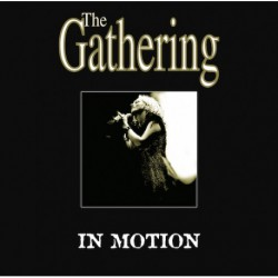 The Gathering ‎– In Motion