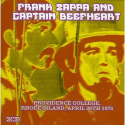 Frank Zappa And Captain Beefheart ‎– Providence College, Rhode Island, April 26th 1975
