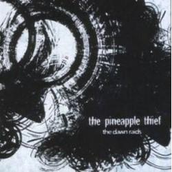 The Pineapple Thief – The Dawn Raids (Part Two)