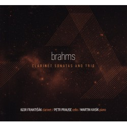 Brahms  - Clarinet Sonatas and Trio