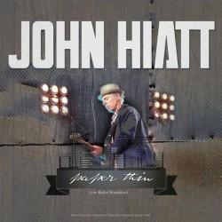 John Hiatt – Best of Paper Thin - Live Radio Broadcast
