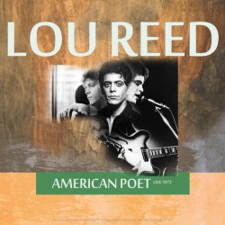 Lou Reed ‎– Best of American Poet Live 1972