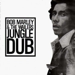Bob Marley & The Wailers ‎– Jungle Dub