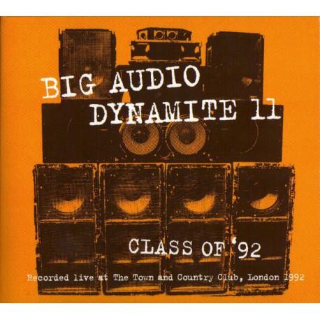 Big Audio Dynamite II – Class Of '92