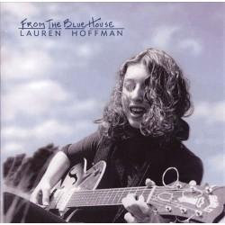 Lauren Hoffman ‎– From The Blue House