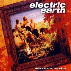 Electric Earth ‎– Vol II - Words Unspoken