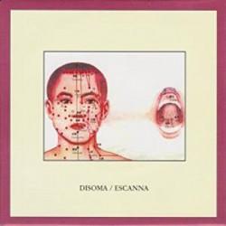 Disoma / Escanna – Split