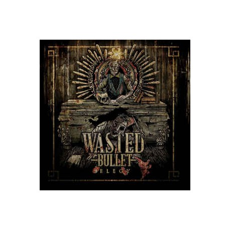 Wasted Bullet - Elegy