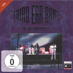 Third Ear Band ‎– The Lost Broadcasts