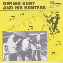 Dennis Hunt And His Hunters ‎– Rock My Babe / Dragon Fly