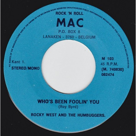 Rocky West And The Humbuggers – Who's Been Foolin' You