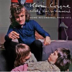 Kevin Coyne – Nobody Dies In Dreamland: Home Recordings 1972
