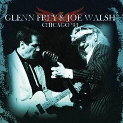 Glenn Frey & Joe Walsh - Chicago '93