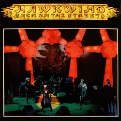 Hawkwind – Back On The Streets