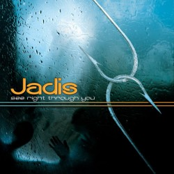 Jadis ‎– See Right Through You
