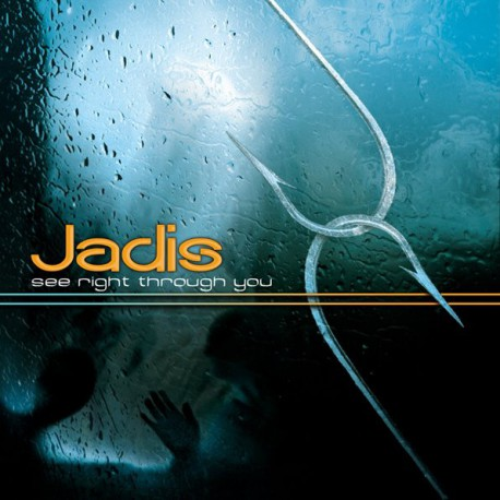 Jadis – See Right Through You