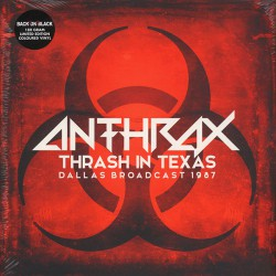 Anthrax ‎– Thrash In Texas