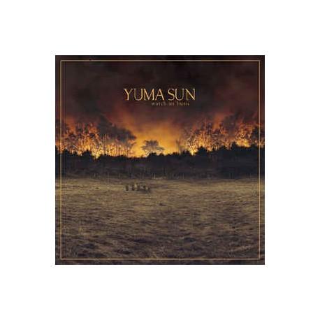 Yuma Sun – Watch Us Burn