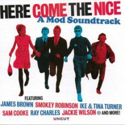 Various ‎– Here Come The Nice (A Mod Soundtrack)