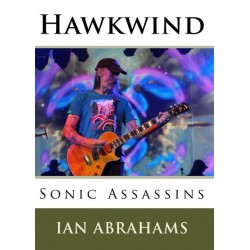 Ian Abrahams - Hawkwind: Sonic Assassins