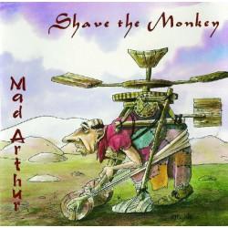 Shave The Monkey - Mad Arthur