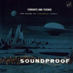 Ferrante & Teicher – Soundproof