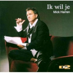 Mick Harren - Ik wil je