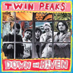 Twin Peaks ‎– Down In Heaven