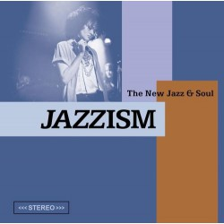 Jazzism - The New Jazz & Soul