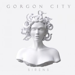 Gorgon City ‎– Sirens