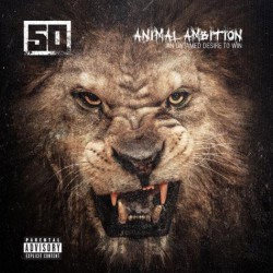 50 Cent ‎– Animal Ambition (An Untamed Desire To Win)