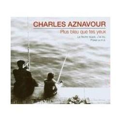 Charles Aznavour – Plus Bleu Que Tes Yeux