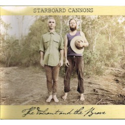 Starboard Cannons ‎– The Valiant & The Brave