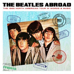 The Beatles ‎– Abroad… The 1965 North American
