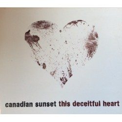Canadian Sunset ‎– This Deceitful Heart