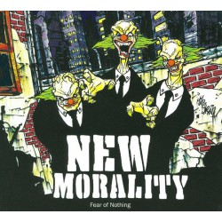 New Morality ‎– Fear Of Nothing