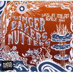 Ginger Bakers Nutters ‎– Live In Milan Italy 1981