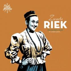 Zwarte Riek – Amsterdam Huilt En Andere Parels