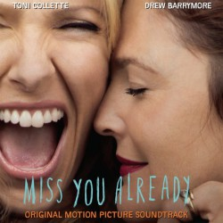 Various - Miss You Already - (Original Motion Picture Soundtrack)
