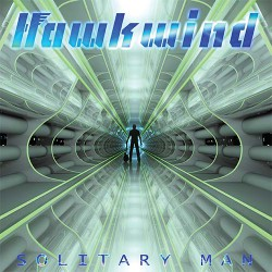 Hawkwind ‎– Solitary Man