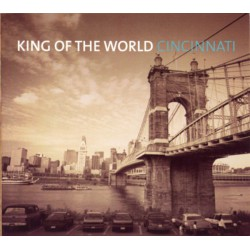 King Of The World ‎– Cincinnati