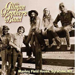The Allman Brothers Band ‎– Manley Field House, Syracuse, NY