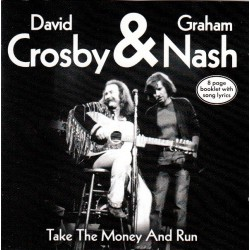 Crosby & Nash ‎– Take The Money And Run
